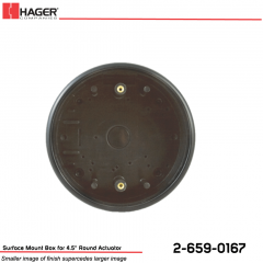 Hager Surface Mount Box for 4.5 in. Round Actuator Stock No 162705