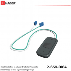 Hager 3-Volt Hard Wired to Actuator One Button Transmitter Stock No 162727